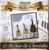CD Coleção Música Popular Brasileira - O Melhor do Chorinho - Rhythm and blues