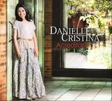 CD Danielle Cristina Acreditar - Central gospel