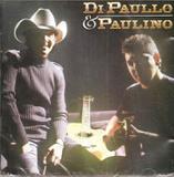 CD Di Paulo e Paulino - O Coração Chora - Novodisc
