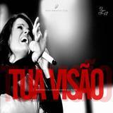 CD Diante do Trono - Tua Visão - Universal