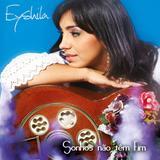 CD Eyshila - Sonhos Não Têm Fim - Universal