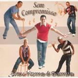 CD  Grupo Sem Compromisso - Meu Nome é Samba - Crb
