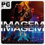 CD Imagem e Semelhança - Ao Vivo - Universal
