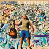CD Jack Johnson - All The Light Above It Too - Outros