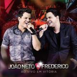 CD João Neto e Frederico - Ao Vivo em Vitória - Rimo