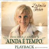 CD Ludmila Ferber - Para Orar e Adorar 5 - Ainda é Tempo - Som livre