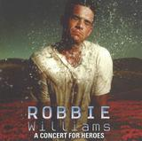 CD Robbie Williams - A Concert For Heroes - Ágata