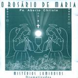 Cd rosario de maria, o - vol. 2 misterios luminosos dramatizados - Ave maria