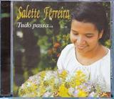 CD Tudo Passa... - Salette Ferreira - Armazem