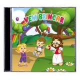 Cd vem brincar - cantinho da crianca - Canção nova
