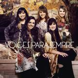 CD Voices Para Sempre - Universal