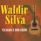 Cd waldir silva - tangos e boleros - Radar records