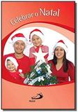 Celebrar o natal - Paulus