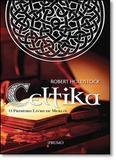Celtika: O Primeiro Livro de Merlim - Prumo - rocco