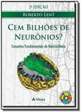 Cem bilhoes de neuronios: conceitos fundamentais d - Atheneu