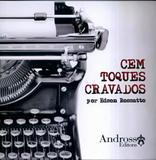 Cem Toques Cravados - Andross