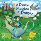 Cenarios Magicos - O Desejo Magico Do Dragao - Libris - Libris editora ltda