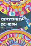 Centopeia de Neon - Rf