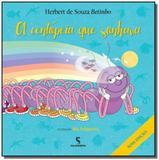 Centopeia que sonhava, a - 02ed/16 - Moderna