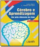 Cerebro e aprendizagem: um jeito diferente de vive - Wak