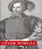 Cesar Borgia - Edicoes 70 (almedina)