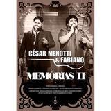 César Menotti  Fabiano - Memórias 2 - DVD - Som livre