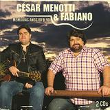 César Menotti  Fabiano - Memórias Anos 80 e 90 - CD DUPLO - Som livre
