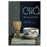 Chá: ritual e benefícios - Editora senac