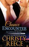 Chance Encounter - Christy reece