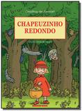 Chapeuzinho redondo - Brinque book