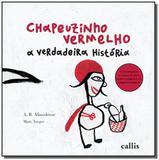 Chapeuzinho vermelho - a verdadeira historia - Callis