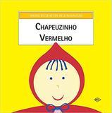 Chapeuzinho Vermelho - Dcl difusão cultural