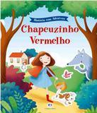 Chapeuzinho Vermelho - Historias Com Adesivos - Ciranda cultural