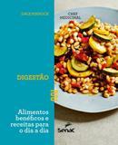 Chef medicinal - digestão - alimentos benéficos e receitas para o dia a dia - Editora senac sao paulo