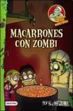 Chef zombi, el: macarrones con zombi - Destino