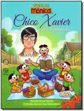 Chico Xavier e Seus Ensinamentos - Turma da Monica - Boa nova