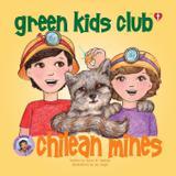 Chilean Mines - Christian Book - Green kids club, inc.