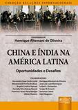 China e Índia na América Latina - Oportunidades e Desafios - Juruá