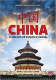 China - o melhor de pequim e xangai - Pulp ideias