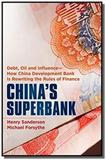 Chinas superbank: debt, oil and influence - how c - Wiley.john  sons