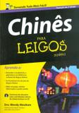 CHINES PARA LEIGOS - 2º ED - Alta books
