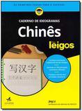 Chinês Para Leigos - Caderno de Ideogramas - Alta books