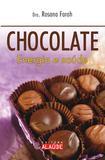 Chocolate - Energia e saúde