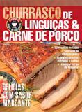 Churrasco de linguicas  carne de porco - Escala (lafonte)