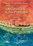Cidade das Águas Profundas - Editora melhoramentos