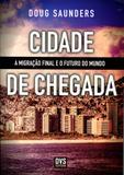 Cidade de Chegada - Dvs editora