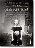 Cidade dos Etéreos - Vol.2 - Série O Orfanato da Srta. Peregrine Para Crianças Peculiares - Capa Dura - Intrinseca
