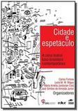 Cidade e espetaculo: a cena teatral luso-brasileir - Educ - puc