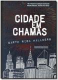 Cidade em Chamas - Cia das letras