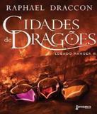 Cidades De Dragoes - Vol 02 - Fantastica (rocco)